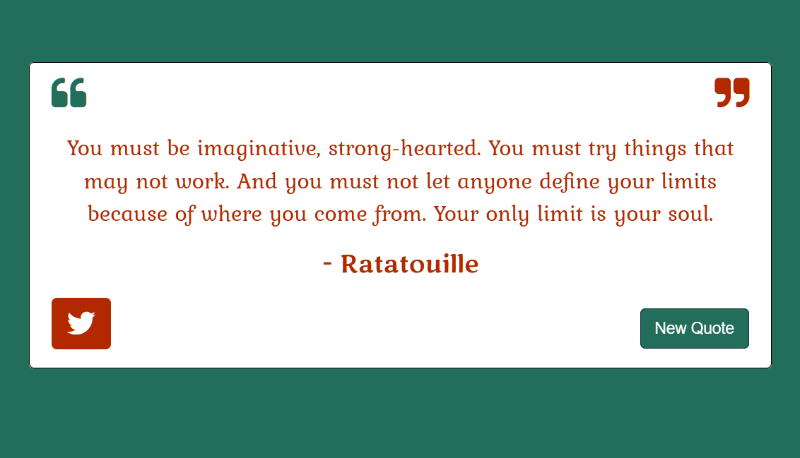 A blue background with a white textbox centered inside, which shows a quote from Ratatouille, with a Twitter icon in the lower left and a new quote button on the lower right.